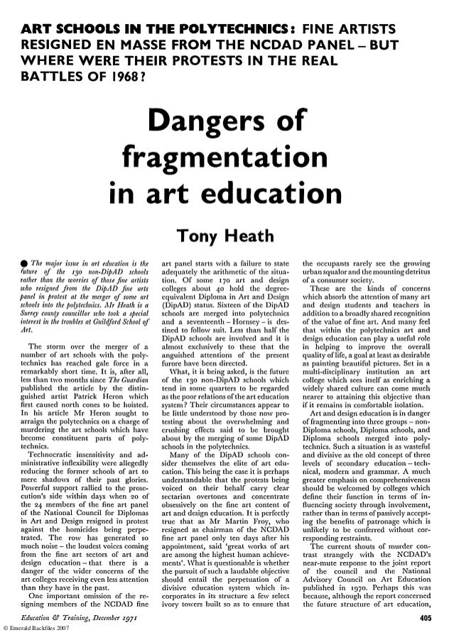 ART SCHOOLS IN THE POLYTECHNICS: FINE ARTISTS RESIGNED EN MASSE FROM THE NCDAD P A N E L - B U T WHERE WERE THEIR PROTESTS...