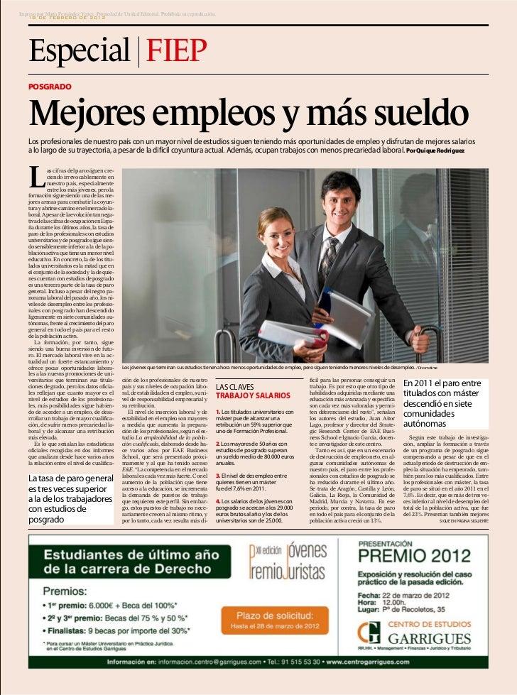 Impreso por Marta Fernández Yepes. Propiedad de Unidad Editorial. Prohibida su reproducción.    18 DE FEBRERO DE 2012    E...