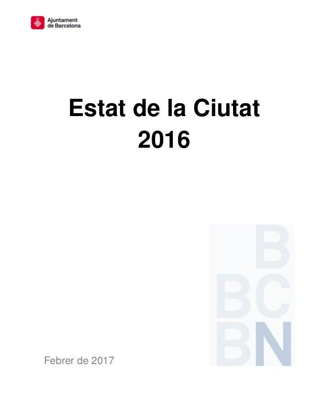 Estat de la Ciutat 2016 Febrer de 2017