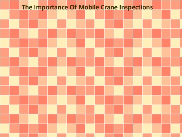 The Importance Of Mobile Crane Inspections