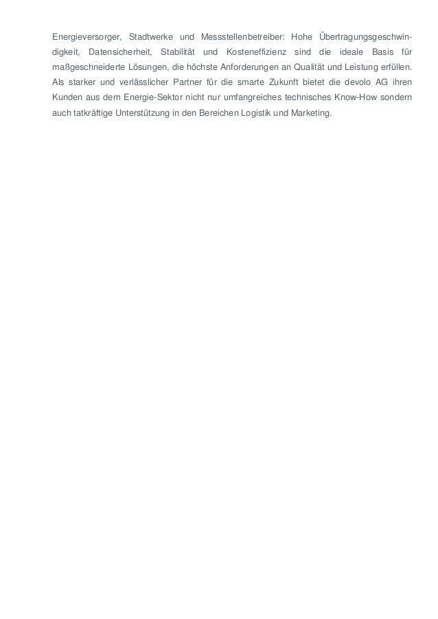 Energieversorger, Stadtwerke und Messstellenbetreiber: Hohe Übertragungsgeschwin- digkeit, Datensicherheit, Stabilität und...