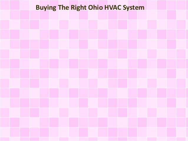 Buying The Right Ohio HVAC System