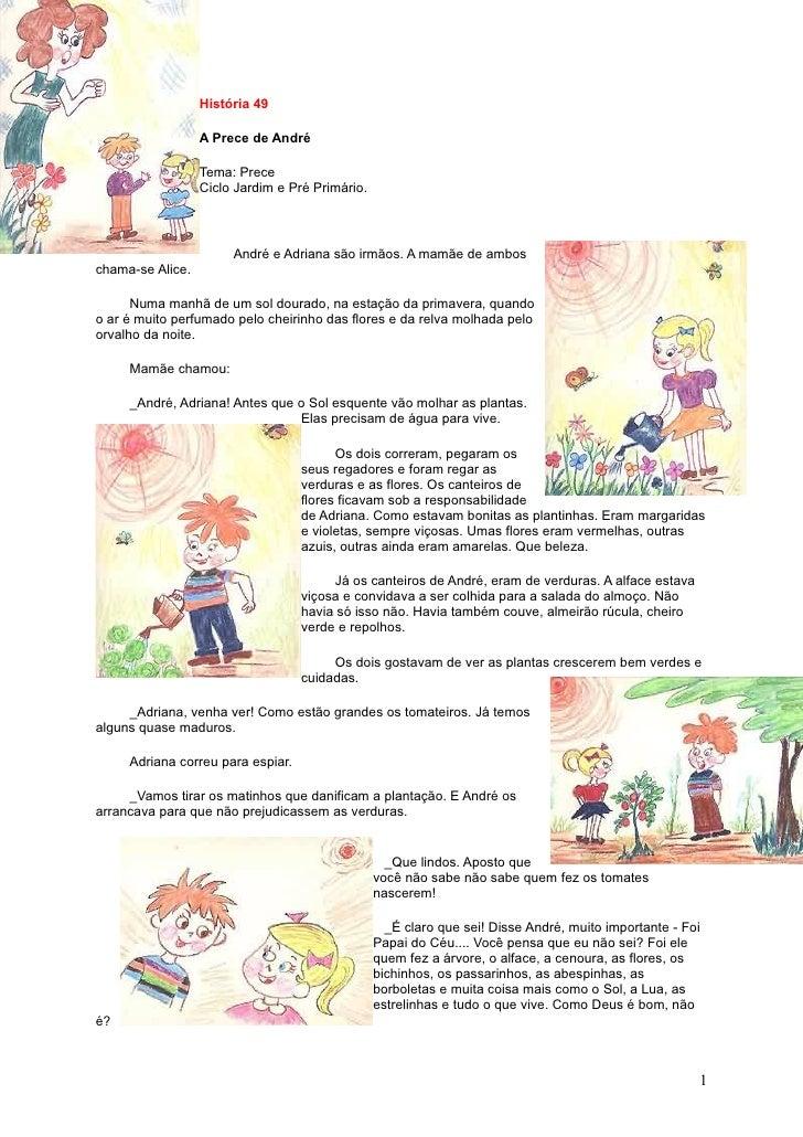 História 49                    A Prece de André                    Tema: Prece                   Ciclo Jardim e Pré Primár...