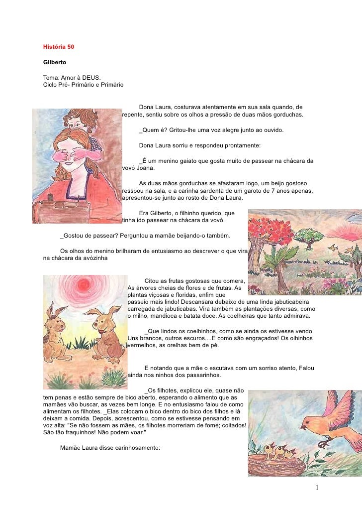 História 50  Gilberto  Tema: Amor à DEUS. Ciclo Pré- Primário e Primário                                      Dona Laura, ...