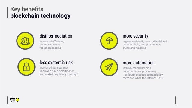 Key benefits blockchain technology increased transparency improved risk diversification automated regulatory oversight les...