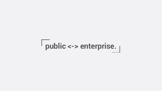 public <-> enterprise.