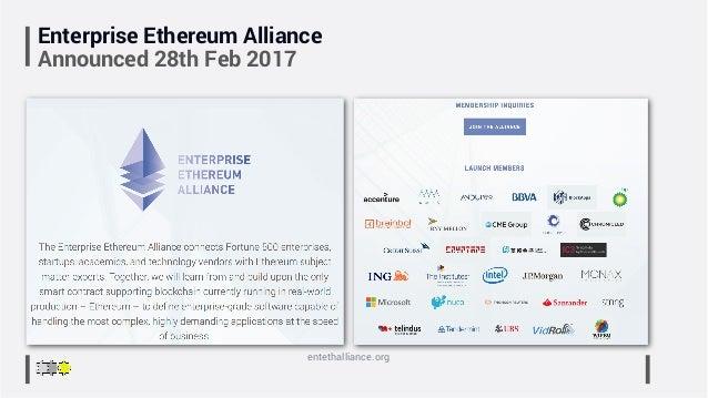 Enterprise Ethereum Alliance Announced 28th Feb 2017 entethalliance.org