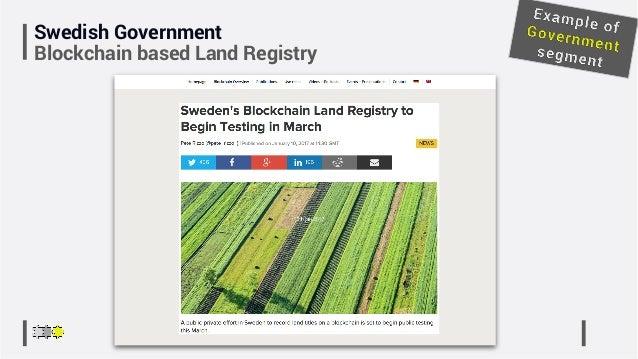 Swedish Government Blockchain based Land Registry