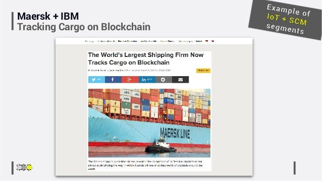 Maersk + IBM Tracking Cargo on Blockchain