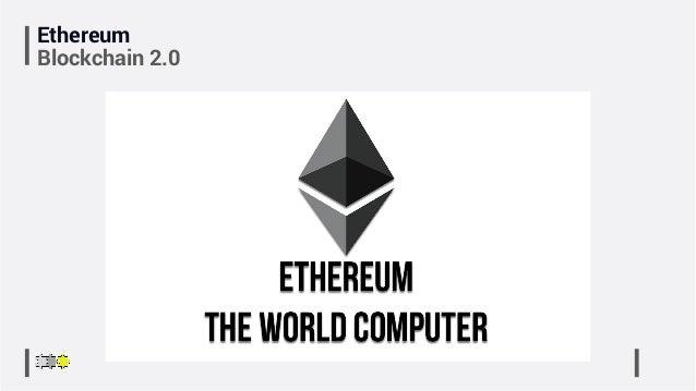 Ethereum Blockchain 2.0