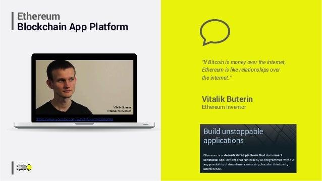 "Ethereum Blockchain App Platform Vitalik Buterin Ethereum Inventor ""If Bitcoin is money over the internet, Ethereum is lik..."