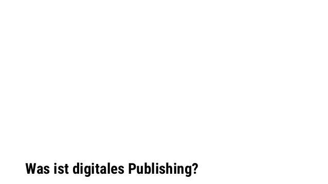 Was ist digitales Publishing?