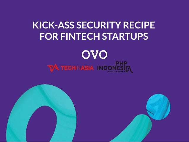 KICK-ASS SECURITY RECIPE FOR FINTECH STARTUPS
