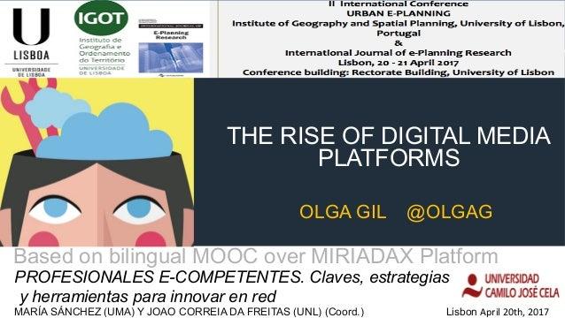 THE RISE OF DIGITAL MEDIA PLATFORMS PROFESIONALES E-COMPETENTES. Claves, estrategias y herramientas para innovar en red MA...