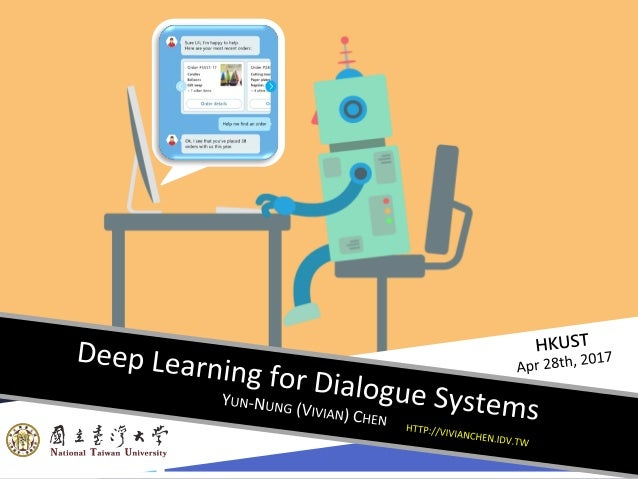 2 Outline  Introduction  Background Knowledge  Neural Network Basics  Reinforcement Learning  Modular Dialogue System...