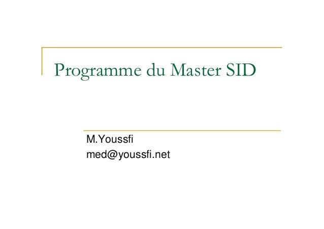 Programme du Master SID  M.Youssfi med@youssfi.net