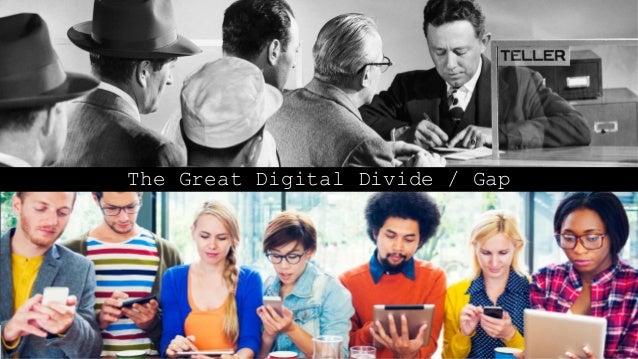 The Great Digital Divide / Gap