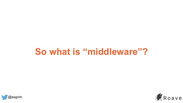 """@asgrim So what is """"middleware""""?"""