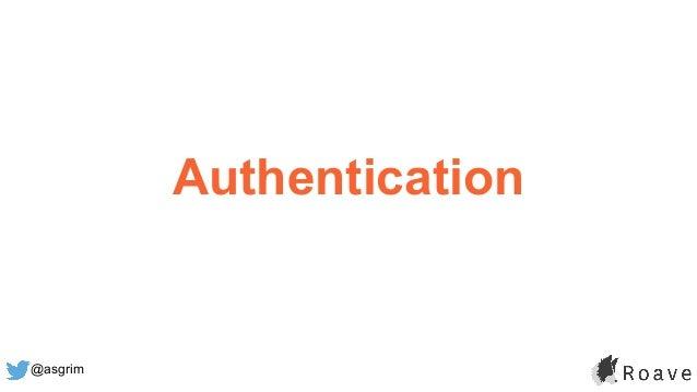 @asgrim Authentication