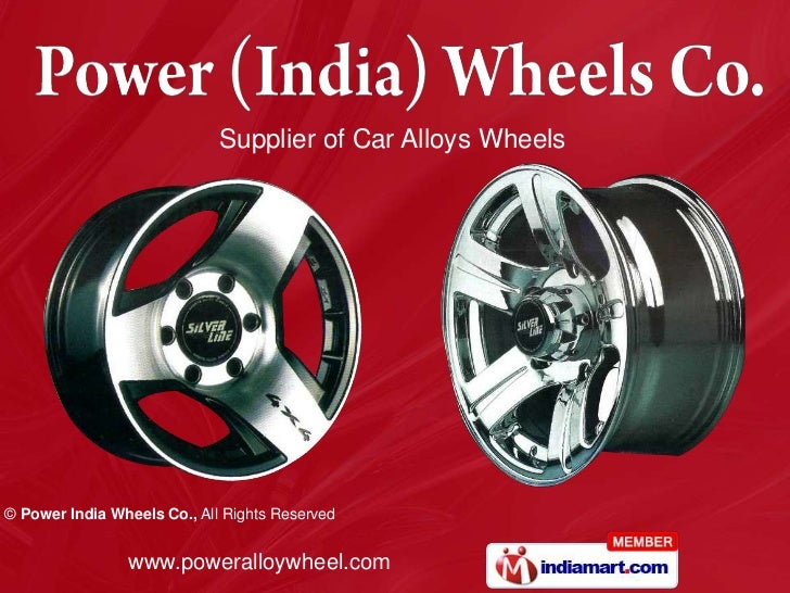Supplier of Car Alloys Wheels© Power India Wheels Co., All Rights Reserved                www.poweralloywheel.com