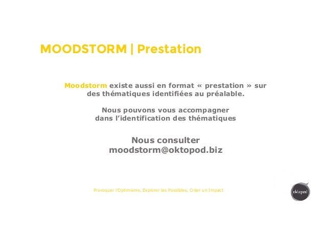 MOODSTORM | Prestation Provoquer l'Optimisme, Explorer les Possibles, Créer un Impact Moodstorm existe aussi en format « p...