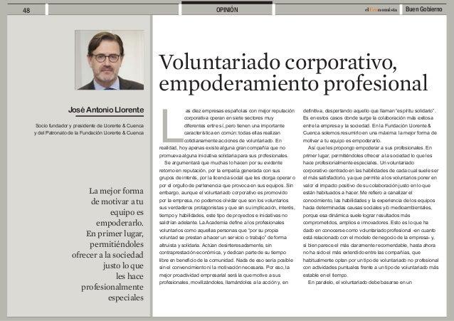 Buen Gobierno48 elEconomistaOPINIÓN Voluntariado corporativo, empoderamiento profesional La mejor forma de motivar a tu eq...