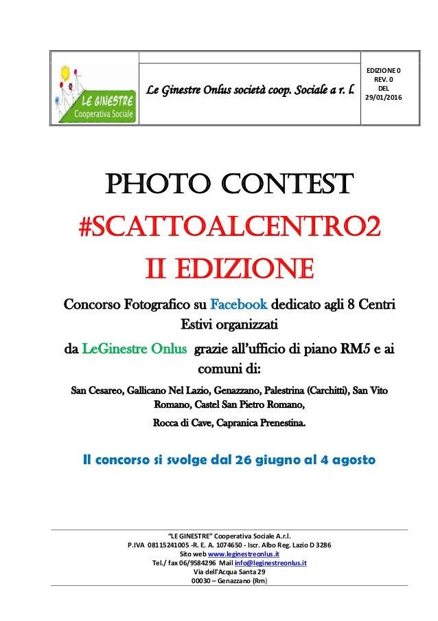 """""""LE GINESTRE"""" Cooperativa Sociale A.r.l. P.IVA 08115241005 -R. E. A. 1074650 - Iscr. Albo Reg. Lazio D 3286 Sito web www.l..."""