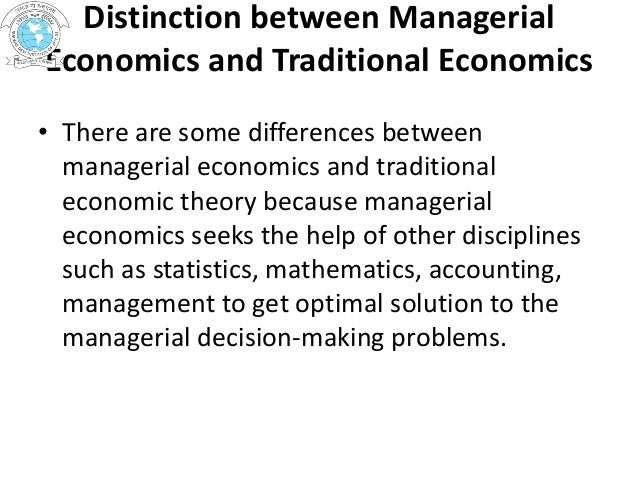 difference between economic and managerial economics There is a significant difference between economics and finance to understand the differences we must understand each of the categories and learn their fundamental principles economics is a social science the science of economics studies the production, consumption and distribution of services or .
