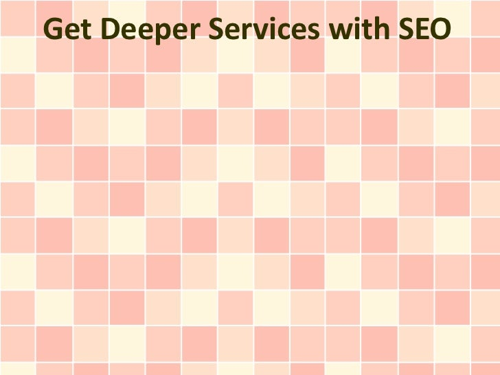 Get Deeper Services with SEO