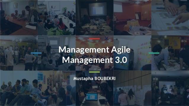 DesignThinking www.think-assembly.com 1 Mustapha BOUBEKRI Management Agile Management 3.0