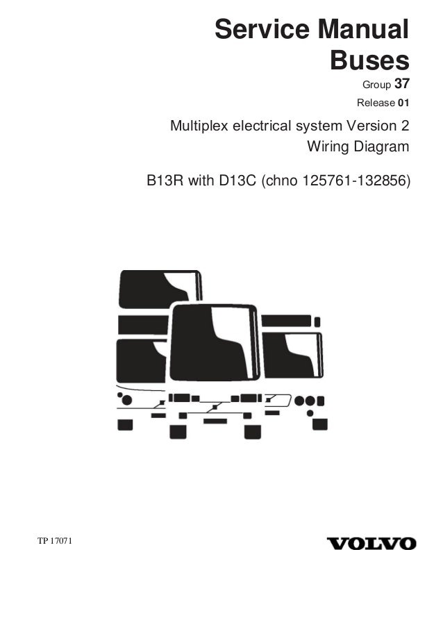 17071 02 b13 r d13c chn 125761 132856 GEM E2 Wiring Diagrams service manual buses group 37 release 01 multiplex electrical system version 2 wiring diagram b13r with