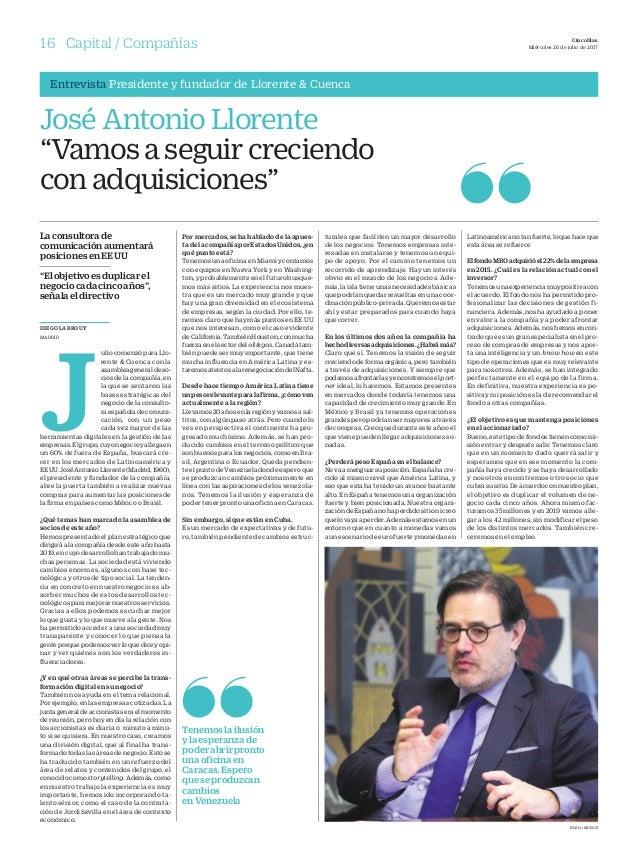 16 Compañías CincoDías Miércoles 26 de julio de 2017Capital / Compañías DIEGO LARROUY MADRID J ulio comenzó para Llo- rent...