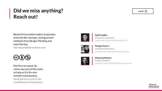 Zygi Krupskis Innovation Consultant zygi.krupskis@boardofinnovation.com Giorgio Orsucci Innovation Researcher giorgio.orsu...