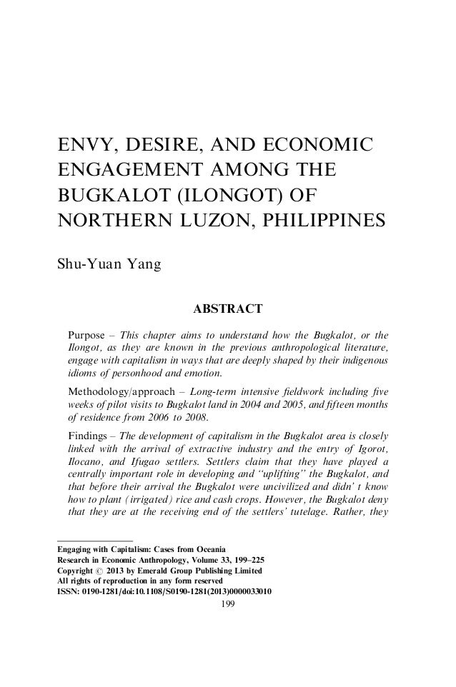 ENVY, DESIRE, AND ECONOMIC ENGAGEMENT AMONG THE BUGKALOT (ILONGOT) OF NORTHERN LUZON, PHILIPPINES Shu-Yuan Yang ABSTRACT P...