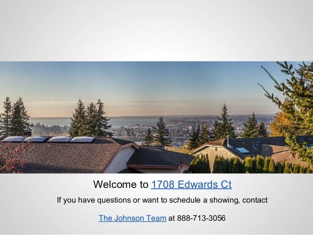 Welcome to 1708 Edwards CtIf you have questions or want to schedule a showing, contact           The Johnson Team at 888-7...