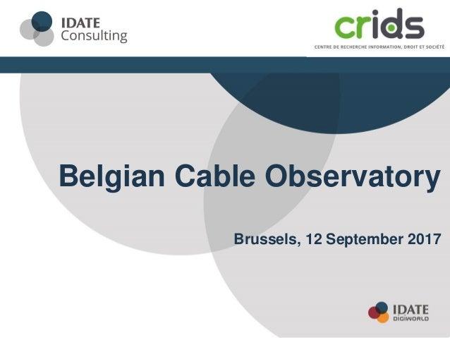 Belgian Cable Observatory Brussels, 12 September 2017