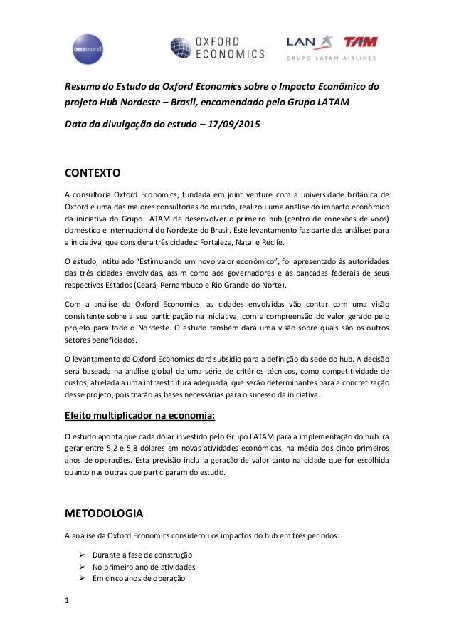1 Resumo do Estudo da Oxford Economics sobre o Impacto Econômico do projeto Hub Nordeste – Brasil, encomendado pelo Grupo ...