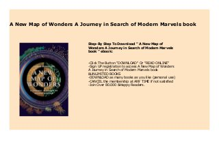 A Journey in Search of Modern Marvels A New Map of Wonders