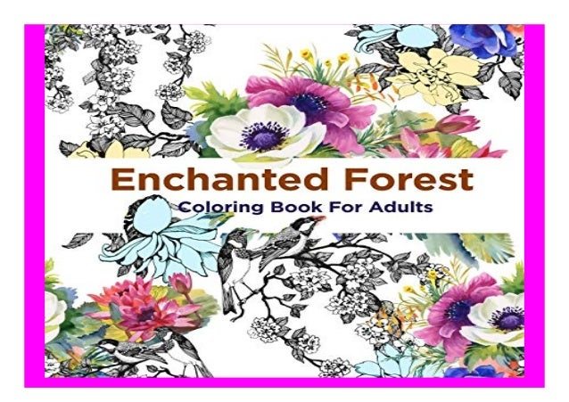 - Enchanted Forest Coloring Book For. Adults Over 50 Majical Forest Des…