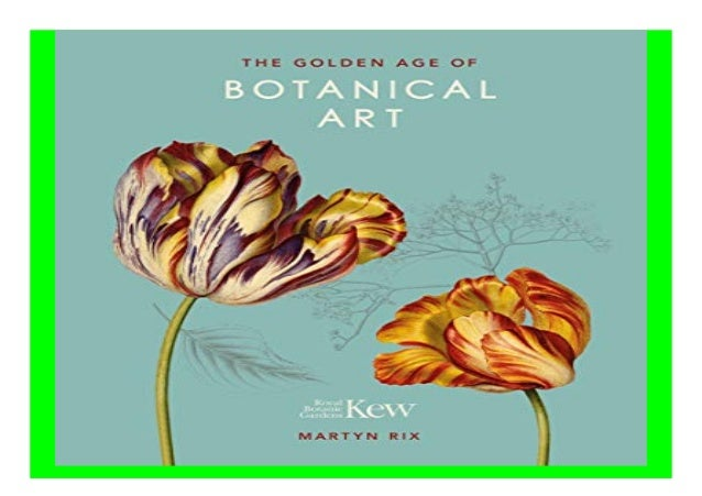 The Golden Age Of Botanical Art Book 964