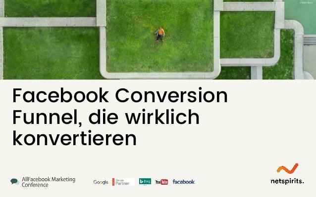 Facebook Conversion Funnel, die wirklich konvertieren © Martin Reisch