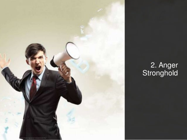 2. Anger Stronghold