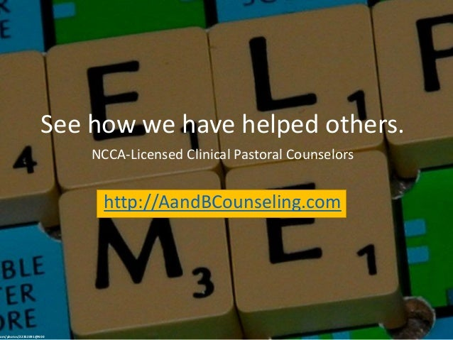 See how we have helped others. NCCA-Licensed Clinical Pastoral Counselors http://AandBCounseling.com com/photos/22352091@N...