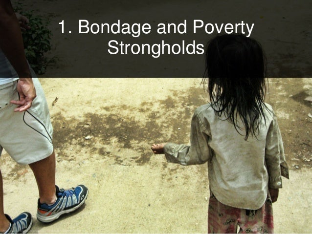 1. Bondage and Poverty Strongholds