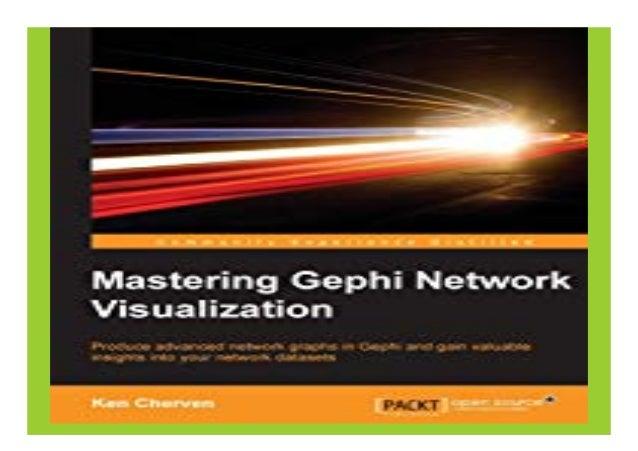 Mastering Gephi Network Visualization book Detail Book Format : PDF,kindle,epub Language : English ASIN : 1783987340 Paper...