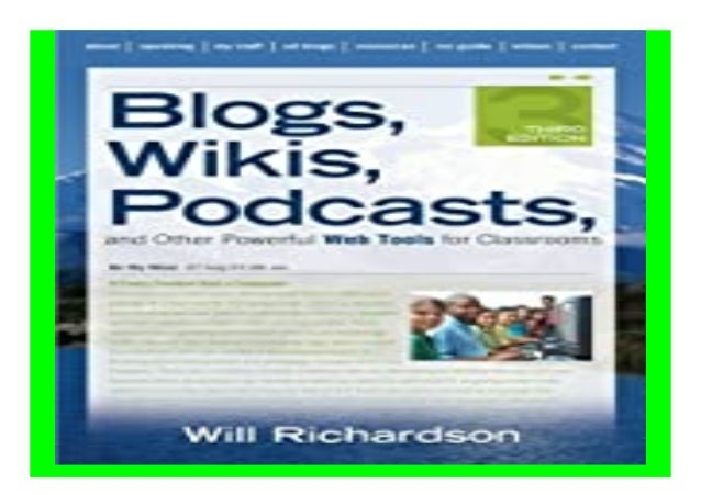 Blogs, Wikis, Podcasts, and Other Powerful Web Tools for Classrooms book Detail Book Format : PDF,kindle,epub Language : E...