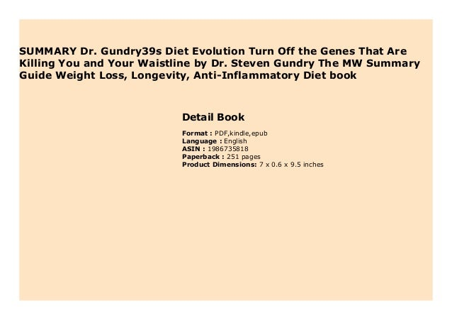 Summary Dr Gundry39s Diet Evolution Turn Off The Genes That Are Kill
