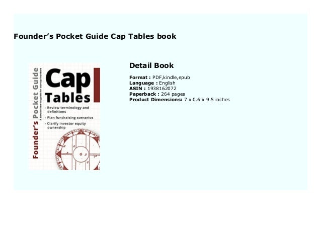 Founder/'s Pocket Guide Cap Tables