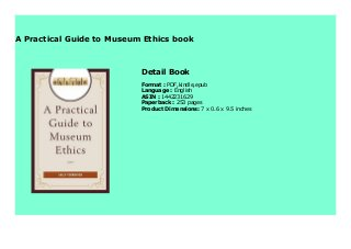 A Practical Guide to Museum Ethics