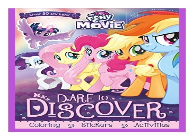 My Little Pony - The Movie Dare To Discover Coloring Stickers Activit…